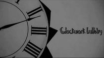 Clockwork Lullaby