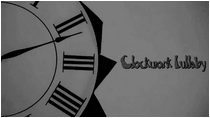 Clockwork Lullaby
